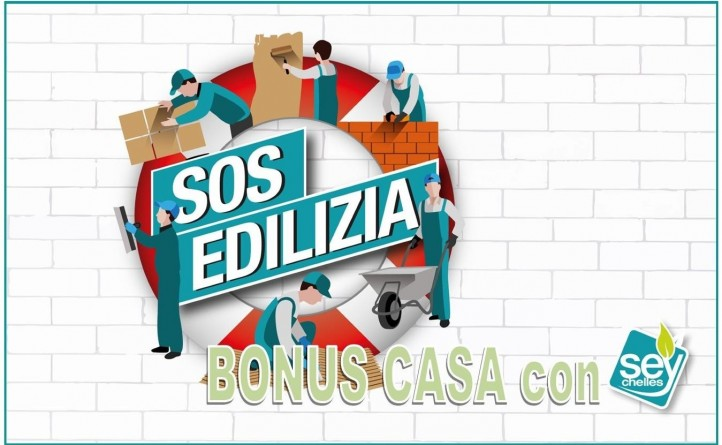 SOS EDILIZIA - LE SOLUZIONI SEYCHELLES - BONUS CASA